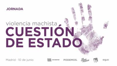 Violencia Machista, cuestión de estado